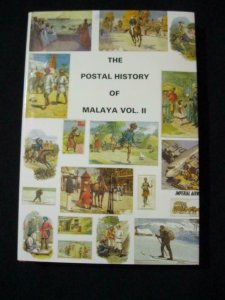 THE POSTAL HISTORY OF MALAYA VOLUME II by EDWARD B PROUD