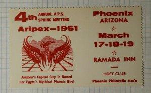 ARIPEX APS Spring Meeting Phoenix Az 1961 Philatelic Souvenir Ad Label