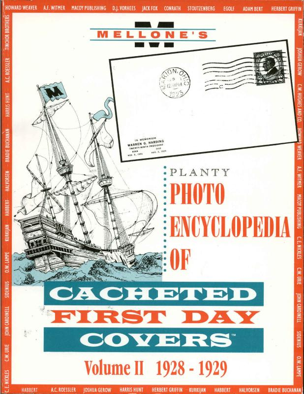 Mellone's Planty Photo Encyclopedia Cacheted First Day Covers Vol II 1928-1929