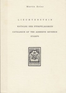 Liechtenstein Catalogue of Adhesive Revenue Stamps, by Martin Erler, used.