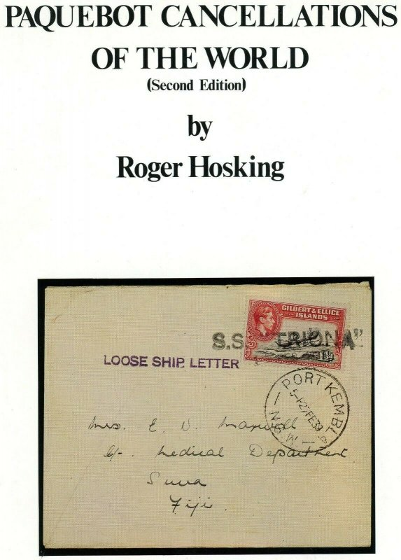 Paquebot Cancellations of the World (2nd Ed. Softbound) by Roger Hosking