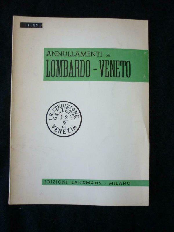 ANNULLAMENTI DEL LOBARDO-VENETO by LANDMANS