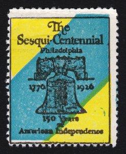 REKLAMEMARKE SESQUI-CENTENNIAL PHILADELPHIA POSTER STAMP 1926