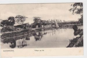 VINTAGE POST CARD , ALEXANDRIA , VILLAGE ON THE NILE   REF P8