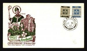Ireland 1957 St Patricks Day Cover / Staehle Cachet - Z16939