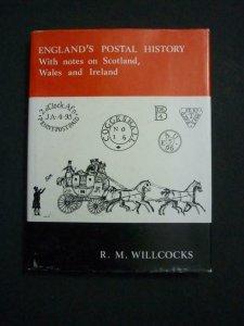 ENGLAND'S POSTAL HISTORY by R M WILLCOCKS