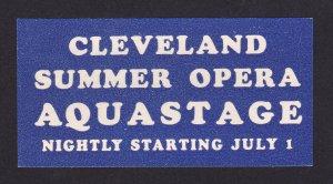 REKLAMEMARKE POSTER STAMP SUMMER OPERA AQUASTAGE IN CLEVELAND OH 1930S