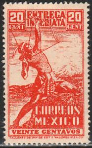 MEXICO E8, 20cts ARCHER. Special Delivery UNUSED, NG. F-VF.