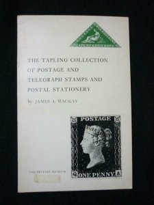 TAPLING COLLECTION OF POSTAGE &  TELEGRAPH STAMPS & POSTAL STATIONERY by MACKAY