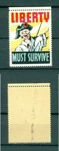 USA. Patriotic WWII  Poster Stamp MNH.  Liberty Must Survive