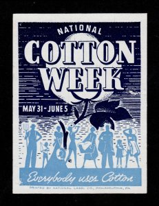 POSTER STAMP NATIONAL COTTON WEEK MAY 31 - JUNE 5, 1937 (MNG)