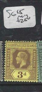 GILBERT & ELLICE IS (P0307B)  KGV  3 D  SG  15    MOG