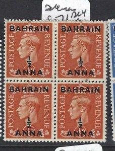 BAHRAIN (P2406B)  KGVI ON GB  1/2A/1/2D  SG  71  BL OF 4  MNH