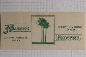 Nueces Hotel Corpus Christi Texas Label Luggage tag souvenir poster stamp ad