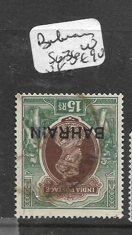BAHRAIN  (PP0504B)  ON INDIA KGVI  15R  SG  36W   VFU