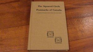 THE SQUARED CIRCLE POSTMARKS OF CANADA HANDBOOK BRITISH NORTH AMERICA SOCIETY