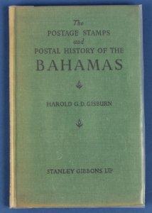 BAHAMAS : Postage Stamps & Postal History of, by Gisburn..