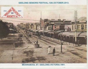 Postcard Geelong Moorabool st 1901 Seniors Festival 2013 Philatelic Society Prin