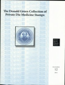 GREEN COLLECTION OF PRIVATE DIE MEDICINE STAMPS CATALOG, 2015 RUMSEY AUCTION