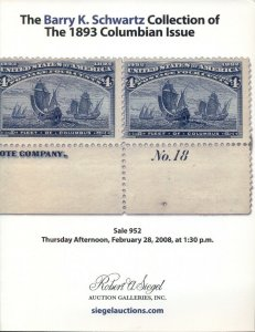 1893 COLUMBIAN ISSUE BARRY K. SCHWARTZ COLLECTION, SIEGEL AUCTIONS, SOFT COVER