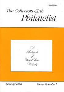 The Collectors Club Philatelist, Vol 80, No. 2, March-Apr...
