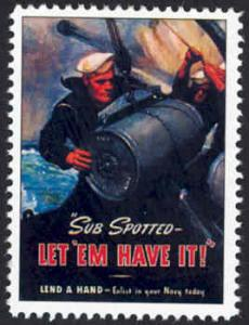 Patriotic WW2 Poster Stamp - Sub Spotted... - Cinderella