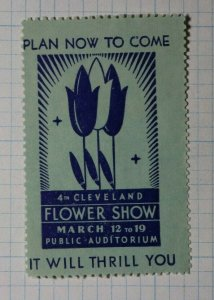 Cleveland Flower Show It Will THrill You Company Brand Ad Poster Stamp