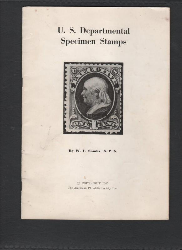 US DEPARTMENTAL SPECIMEN STAMPS by W V COMBS 1965 155  0518