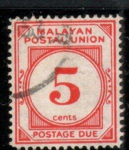 MALAYA POSTAL UNION Postage Due 5c SG D18 fine used........................88803