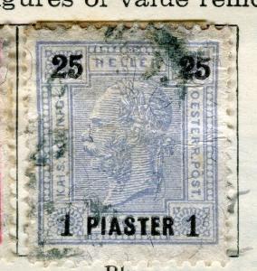 AUSTRIA LEVANT;   1900 early F. Joseph issue fine used 1Pi. value