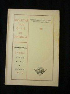 BOLETIM DOS CTT DE ANGOLA 3a SERIES No 4 a 6 ABRIL A JUNHO 1970
