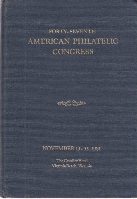 American Philatelic Congress #47 - 1981