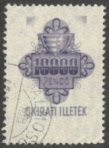 HUNGARY 1946 Bft 25, 10,000 Pengo Stamp Duty Documentary Revenue