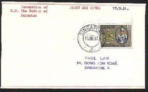 MALAYA USED IN SINGAPORE 1961 Coronation of Sultan FDC....................94204W