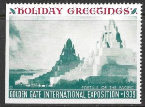 USA 1939 GOLDEN GATE INTERNATIONAL EXPO Holiday Greetings Label MNH