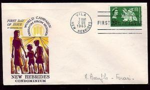 NEW HEBRIDES 1963 Freedom From Hunger commem FDC..........36521