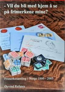 FRIMERKESAMLING NORGE 1860-2005 Norway Philatelic Literature Collecting History