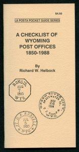 US La Posta Checklist of Wyoming  Post Offices by Richard Helbock