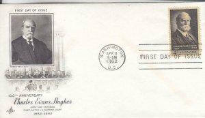 1962, 100th Anniv. Charles Evans Hughes, Artcraft, FDC (E7657)