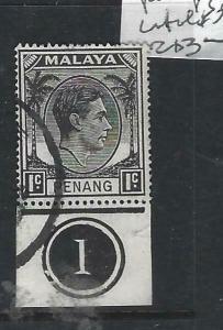 MALAYA PENANG   (P1605B)  KGVI  1C  SG 3  CONTROL #1  VFU