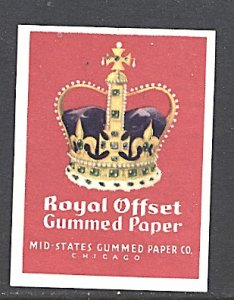 USA Cinderella Royal Offset Gummed Paper Chicago Ill. Crown c.1940