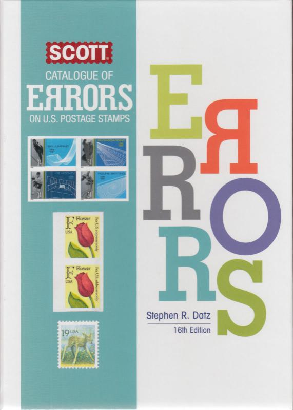 Scott Catalogue of Errors on US Postage Stamps, by Datz, 16th edition, NEW