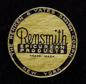 POSTER STAMP - THE RENKEN & YATES SMITH CORP - RENSMITH EPICUREAN PRODUCTS 1930S