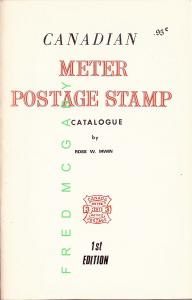 Canada Philatelic Reference: Irwin Meter Postage Stamp Catalogue, 1st Edition
