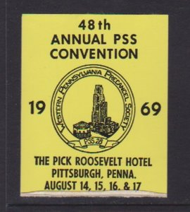 USA CINDERELLA STAMP ON 48thANNUAL PSS CONVENTION INPITTSBURGH PA.   LOT#C-143