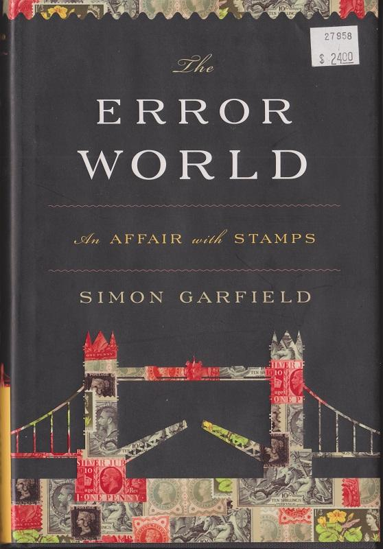 The Error World by Simon Garfield - Hardback with Dust Jacket - Like New
