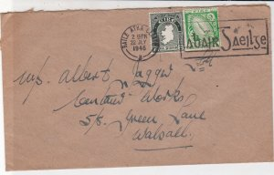 Ireland Eire 1946 Baile Atha Cliath Cancel Slogan Stamps Cover to Walsall  34944