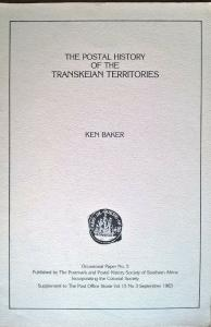 The Postal History of the Transkeian Territories South Africa Post Offices etc.
