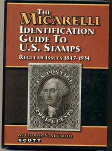 MICARELLI IDENTIFICATION GUIDE TO U.S. STAMPS Reg Issues 1847-1934