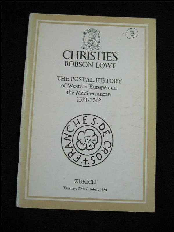 CHRISTIES LOWE AUCTION CATALOGUE 1984 POSTAL HISTORY WEST EUROPE & MEDITERRANEAN